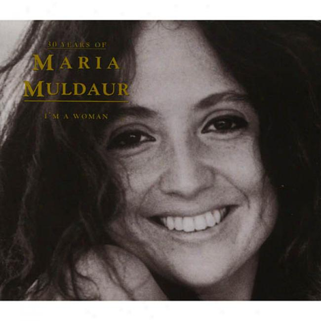 I'm A Woman: 30 Years Of Maria Muldaur (digi-pak) (remaster)