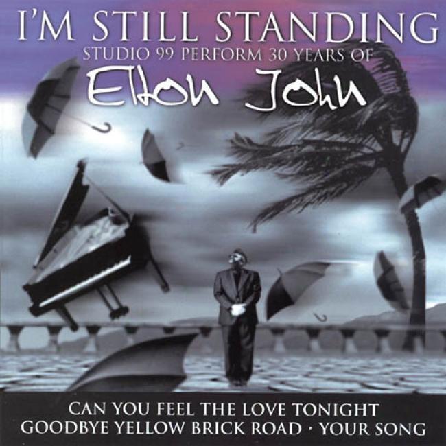 I'm Still Standing: Studiio 99 Performs 30 Years Of Eltom John