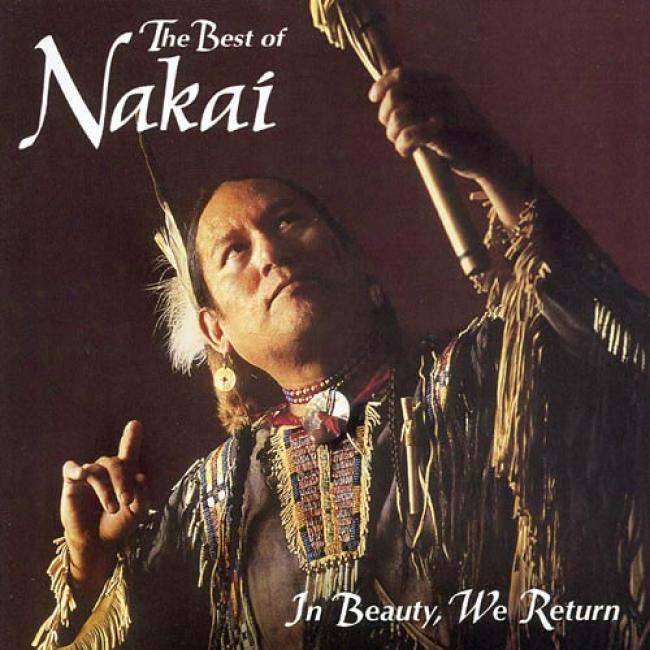 In Beauty, We Return: The Best Of R. Carlos Nakai