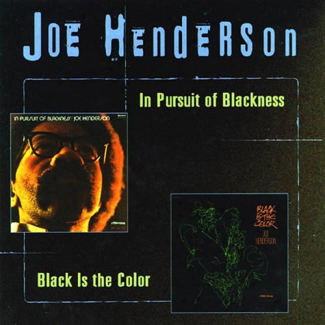In Pursuit Of Blackness/black Is The Color (remaster)