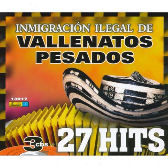 Inmigracion Ilegal De Vallenatos Pesados (3 Disc Box Set)