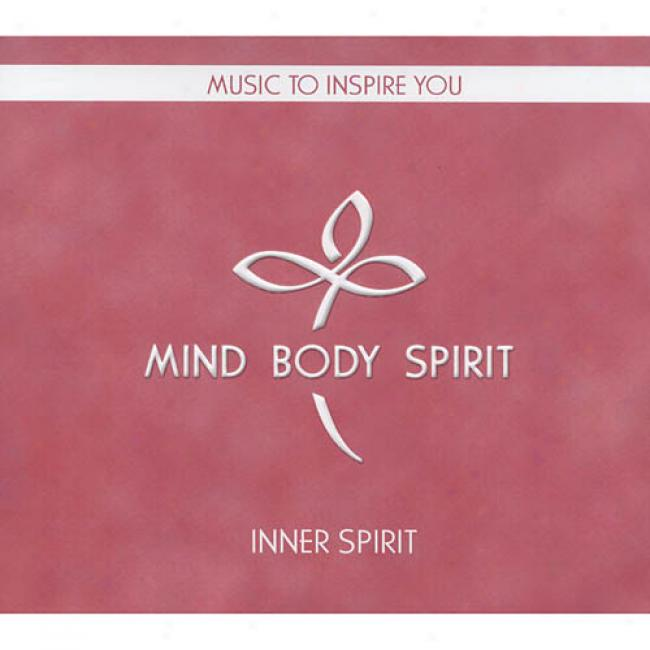 Inner Spieit: Music To Inspire You (cd Slipcase)