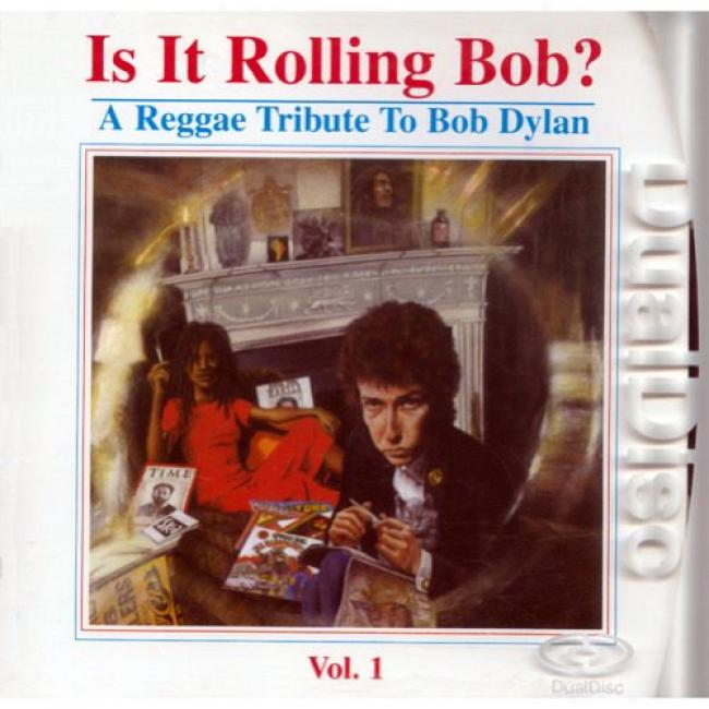 Is It Rolling Bob?: A Reggae Tribute To Bob Dylan, Vol.1 (dual-disc) (cd Slipcase)