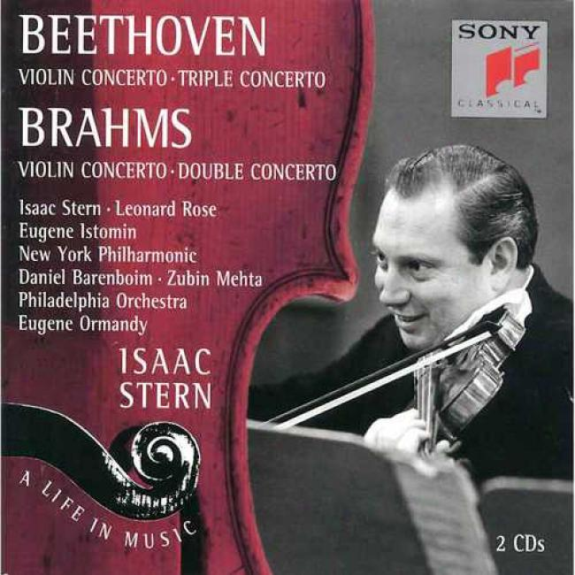 Isaac Stern: A Life In Music - Beethoven/brahms: Violin Concertos