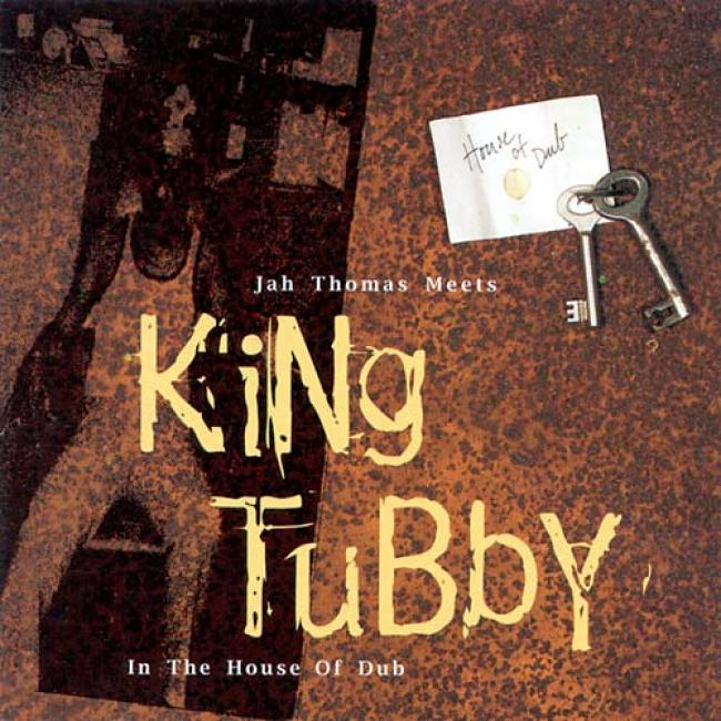 Jah Thomas M3ets King Tubby In The House Of Dub