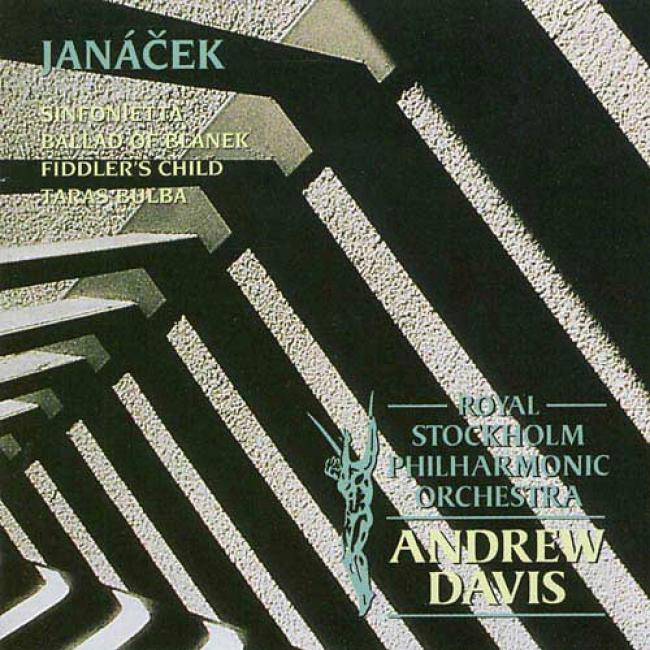 Janacek: Sinfonietta/ballad Of Blanek/fiddler's Child/taras Bulba