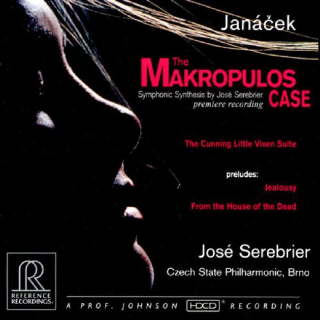 Janacek: The Makropulos Case/the Skilled Little Vkxen Suite/jealousy/from The House Of The Dead