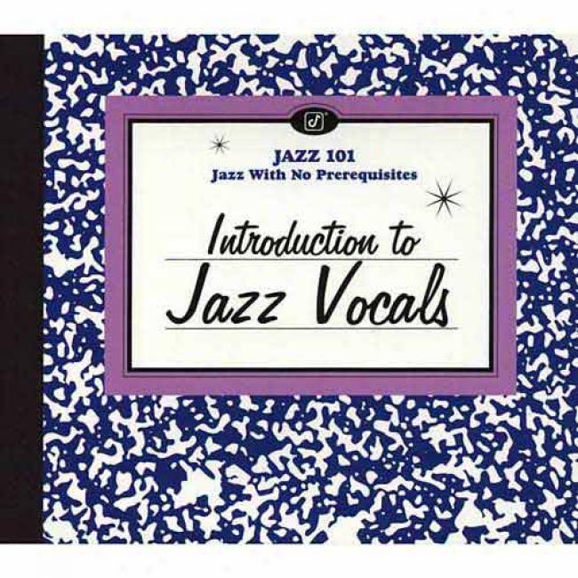 Jazz 101: Introduction To Jazz Vocals (digi-pak)