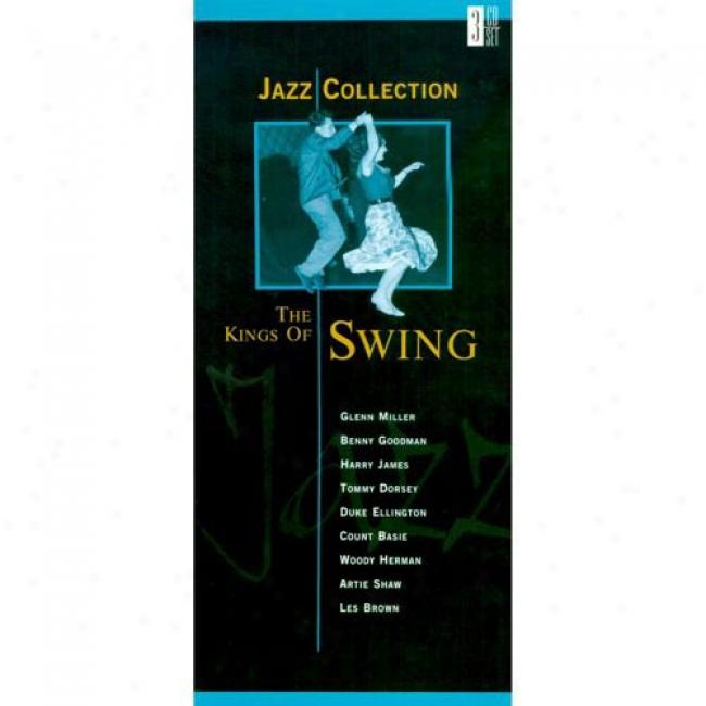 Jazz Collection: The Kings Of Swing (3 Disc Box Set)