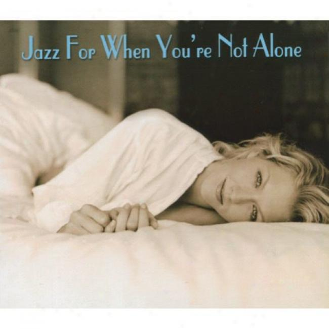 Jazz For When You're Not Alone (2cd) (digi-pak)