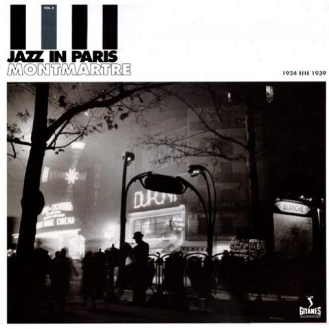 Jazz In Paris: Montmartre 1924-1939 (deluxe Editlon) (3 Disc Box Set) (remaster)