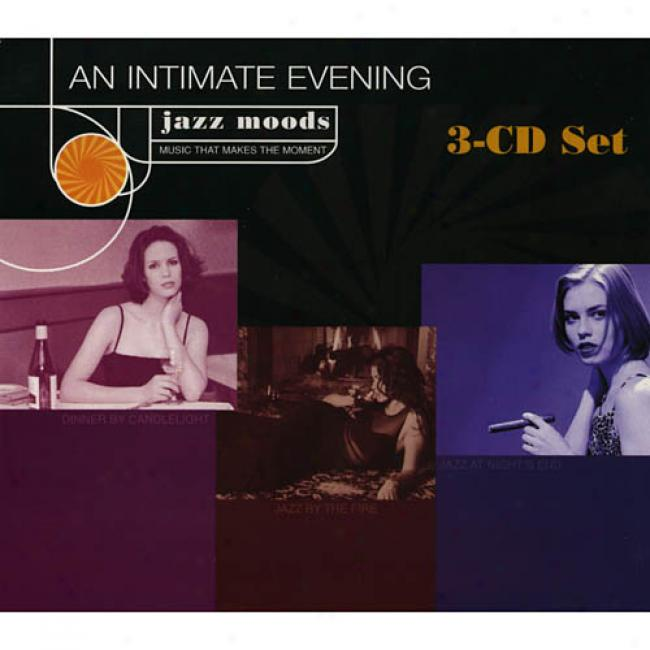 Jazz Moods: An Intimate Evening (3cd) (digi-pak)
