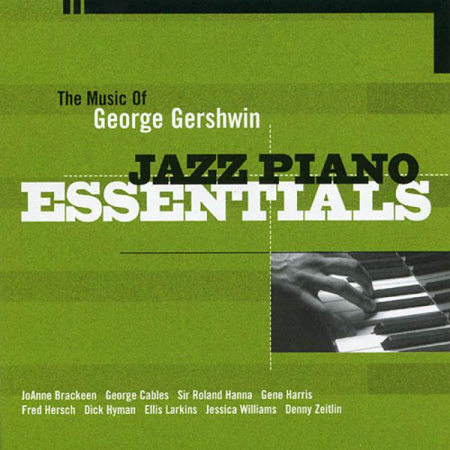 Jazz Piano Essentials: The Music Of George Gershwin