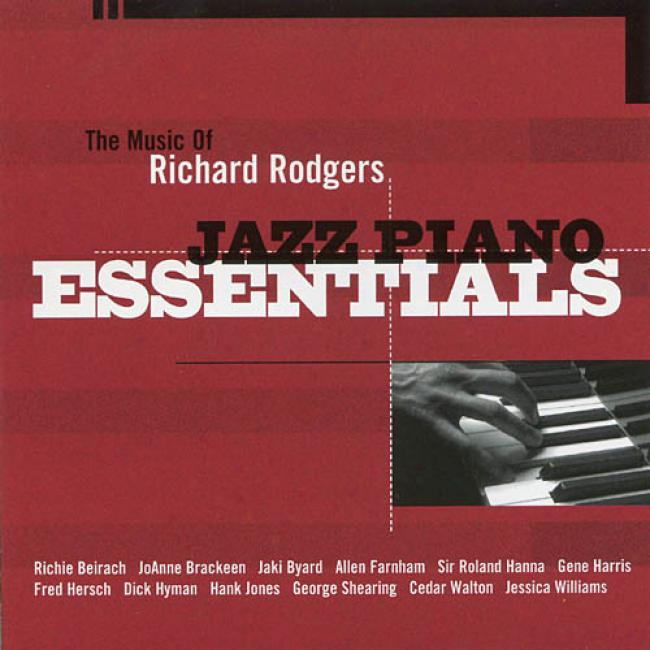 Jazz Piano Essentials: The Music Of Richard Rodgers