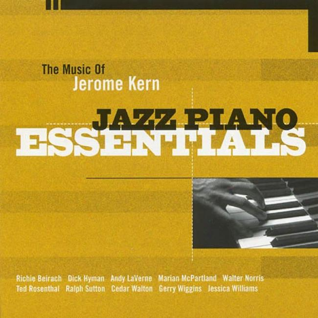 Jazz Piano Essentials: The Music Of Jerome Kern