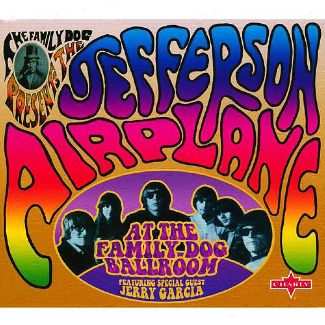 Jefferson Airplane At The Family Dog Ballrolm (remaster)