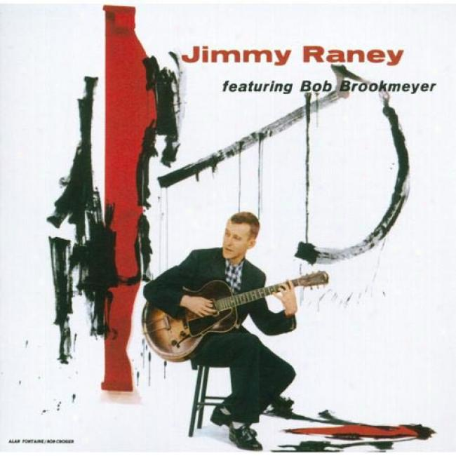 Jimmy Raney Featuring Bob Brookmeyer (remaster)
