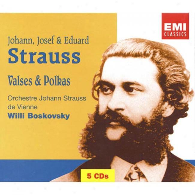 Johann, Josef & Eduard Strauss: Valses & Polkas (5 Disc Box Set)