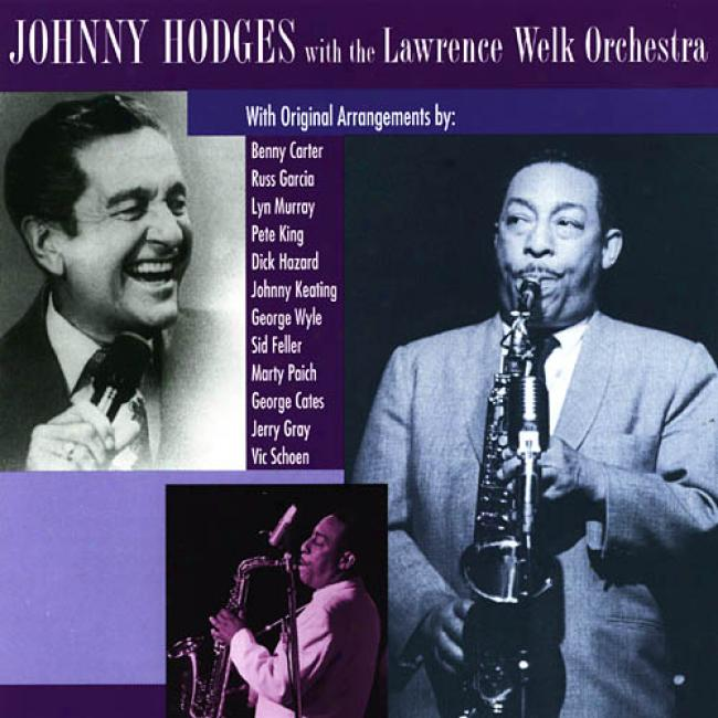 Johnny Hodges With The Lawrence Welk Orchestra