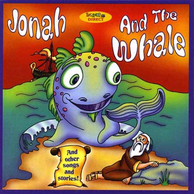 Jonah & The Whale And Other Songs And Stories!