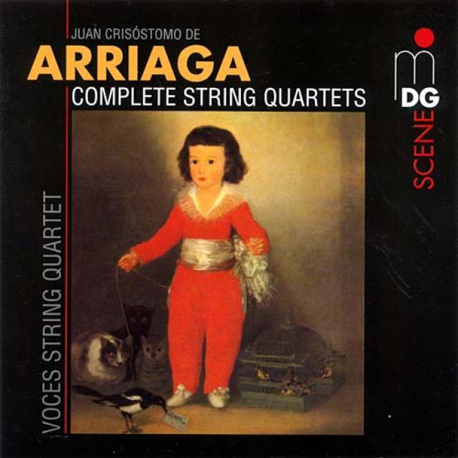 Juan Crisostomo De Arriaga: Complete String Quartets