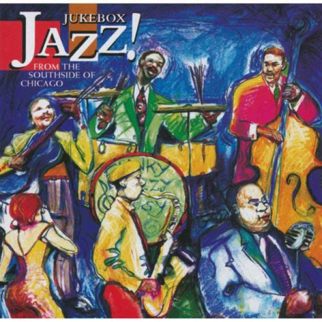 Jukebox Jazz!: From The Southside Of Chixago (rrmaster)