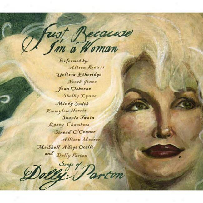 Just Becquse I'm A Woman: The Songs Of Dolly Parton (cd Slipcase)