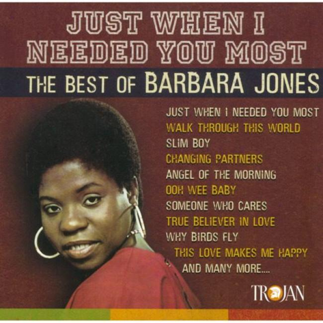 Just When I Needed You Most: The Best Of Barbara Jones (remaster)