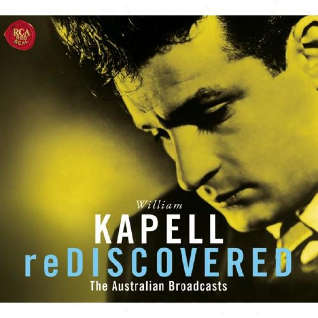 Kapell Rediscovered: The Australian Broadcasts (2cd)