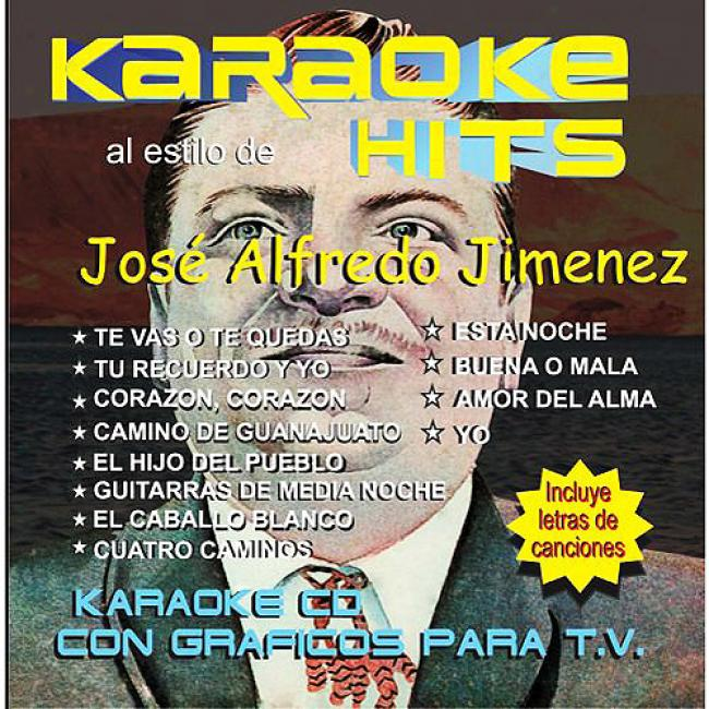 Karaoke Hits: Al Estilo De Jose Alfredo Jimenez