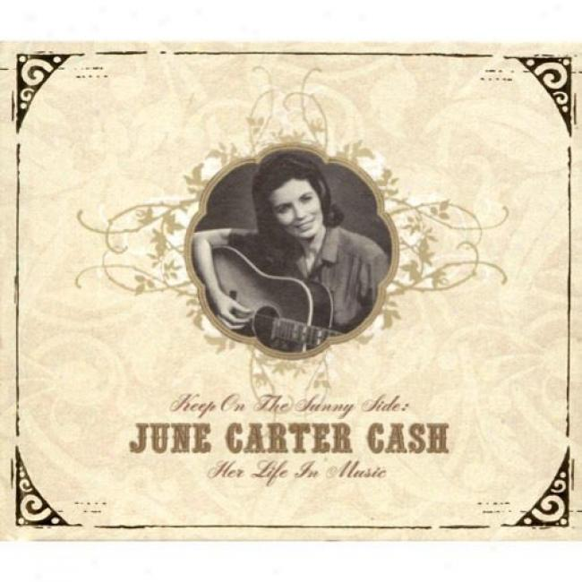 Preserve On The Sunny Side: June Carter Cash - Her Life In Music (2cd) (digi-pak)
