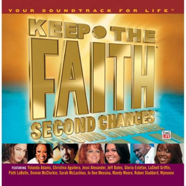 Keep The Faitu: Second Chances - Your Soundtrack For Life