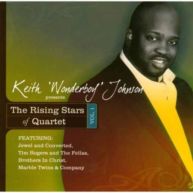 Keith 'wonderboy' Johnson Presents The Rising Stars Of Quartet, Vol.1