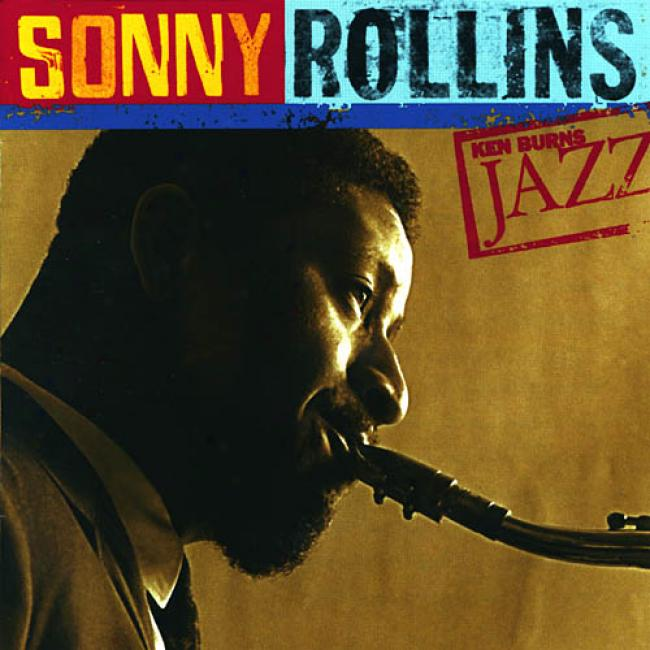 View Burns Jazz: Sonny Rollins - The Definitive