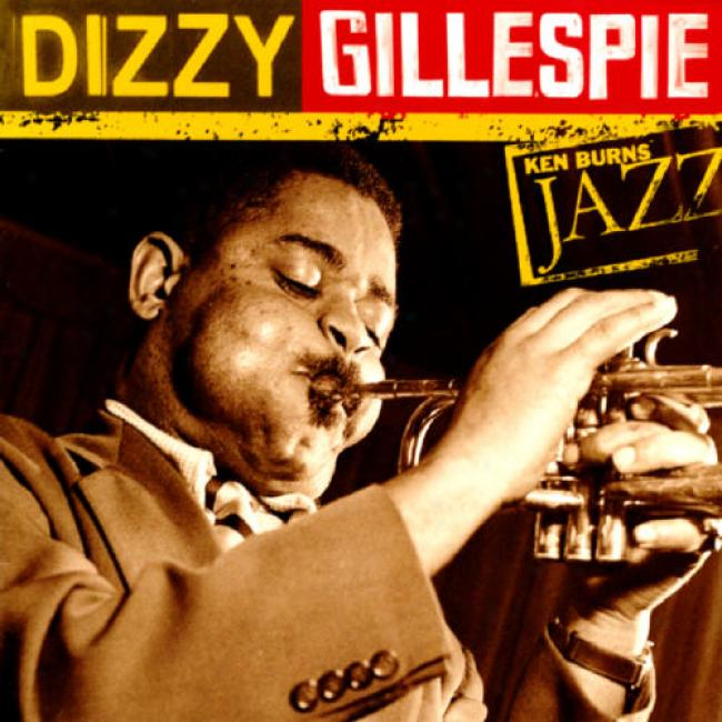 Ken Burns Jazz: The Definitive Dizzy Gillespie