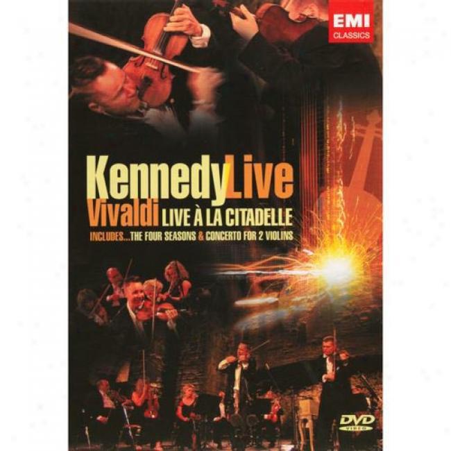 Kennedy Exist: Vivaldi Live A La Citadelle (music Dvd) (amaray Case)