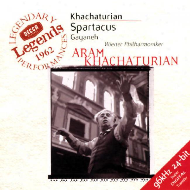 Khachaturian: Spartacus, Gayaneh/glazunov:T he Seasons, Op.67