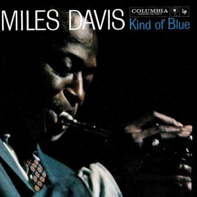 Kind Of Blue (dual-disc) (cd Slipcase) (remaster)