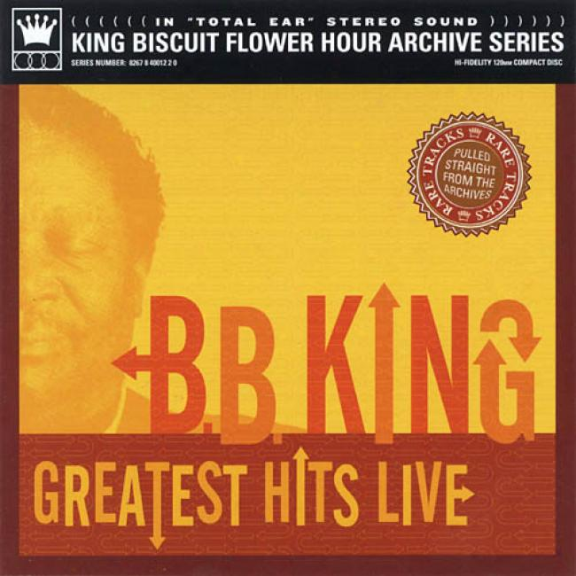 King Biscuit Flower Hour Adchives Series: Greatest Hits Live (remaster)