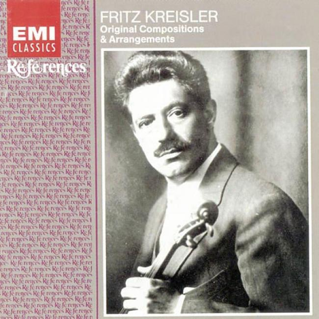 Kreisler: Original Compositions & Arrangements (remast3r)