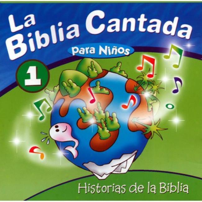 La Biblia Cantada Pafa Ninos, Vol.1: Historias De La Biblia