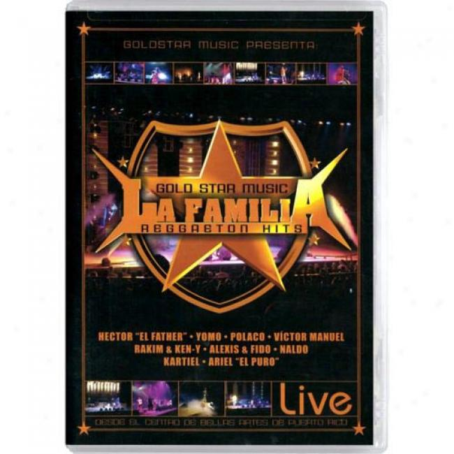 La Familia Reggaeton Hits Live (music Dvd) a(maray Case)