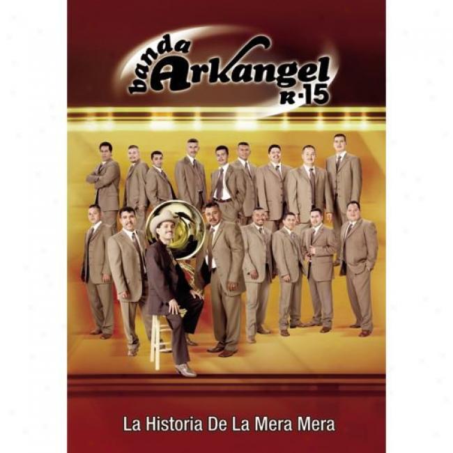 La Historia De La Mera Mera (music Dvd) (amaray Case)