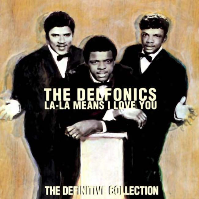 La-la Means I Love You: The Definotive Collection
