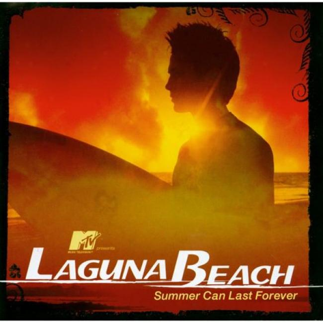Laguna Beach: Summer Can Last Forever Soundtrack