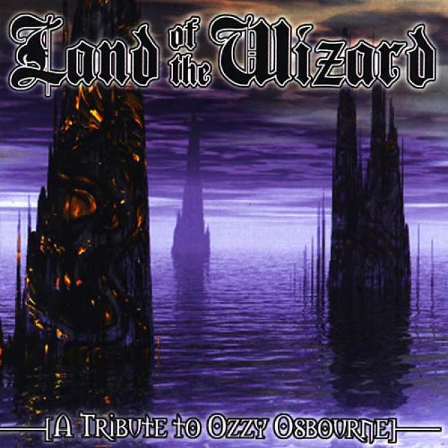 Land Of The Wizard: A Tribute To Ozzy Osbourne