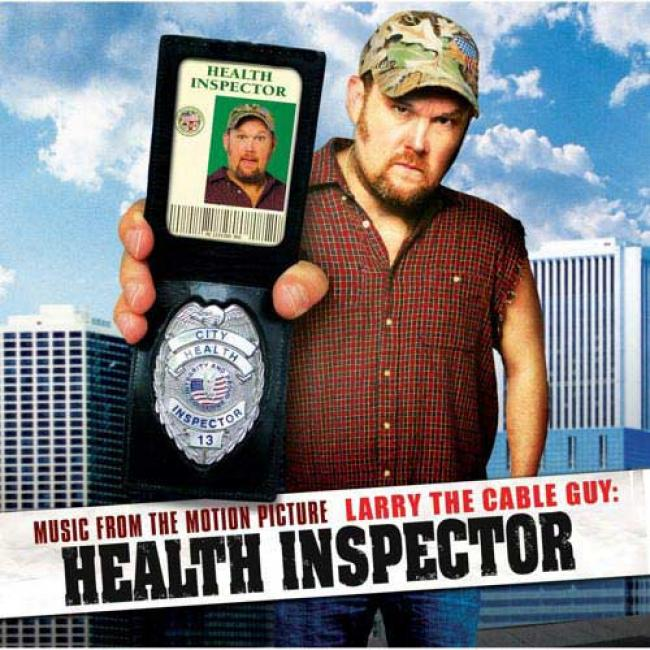 Larry The Cable Guy: Health Inspector Soundtrack