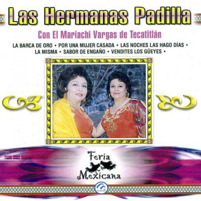 Las Hermanas Padilla Con El Mariachi Vargas De Tecalitlan