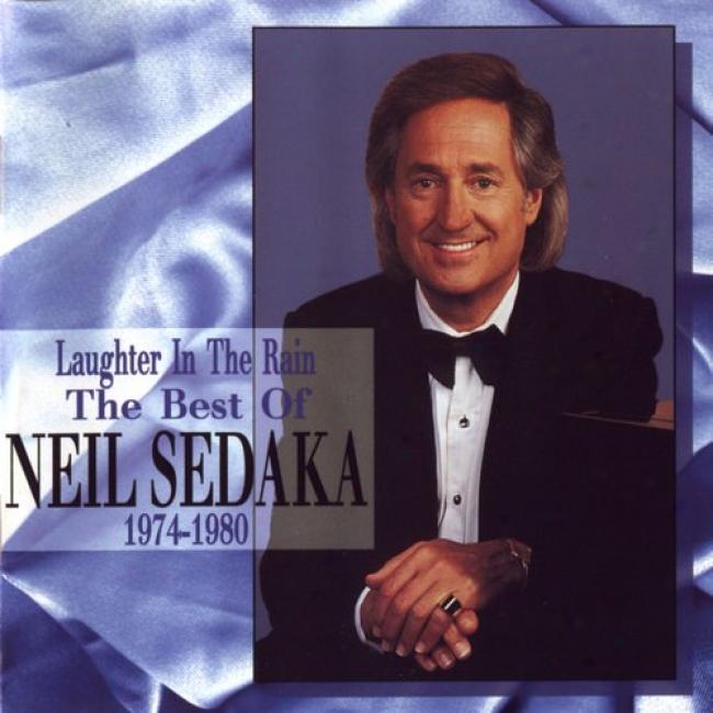 Laughted In The Rain: The Best Of Neil Sedaka...