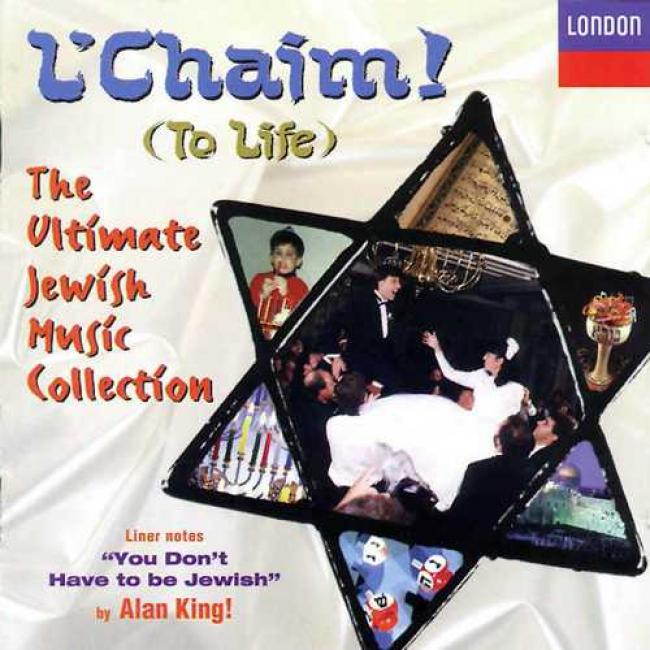 L'chaim (to Life): The Ultimate Hebrew Music Collection